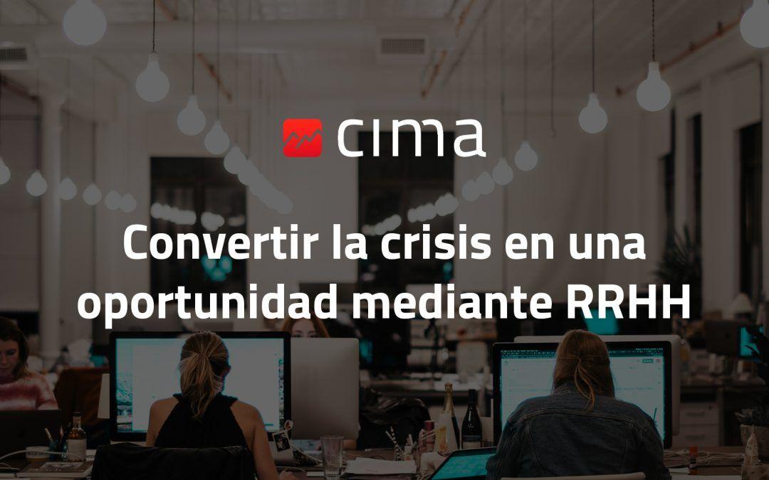 Convertir la crisis en una oportunidad