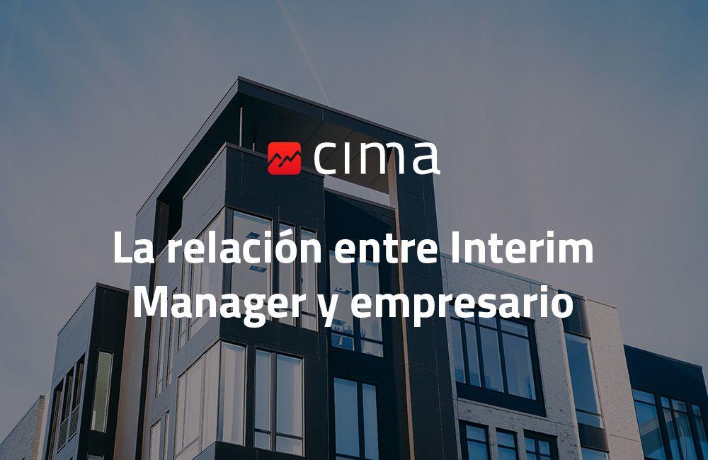 La relación entre Interim Manager y empresario
